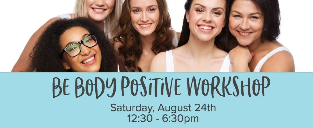 Be Body Positive Workshop
