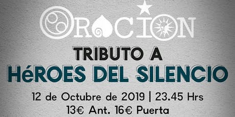 TRIBUTO A HÉROES DEL SILENCIO EN LOUIE LOUIE ESTEPONA by ORACIÓN entradas