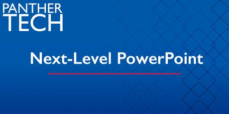 Next-Level PowerPoint - Atlanta - Classroom South - Room 403/405 tickets