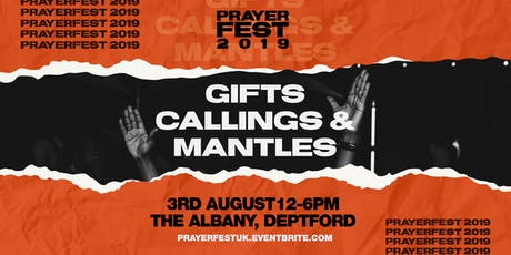 Prayerfest 2019 - GIFTS, CALLINGS & MANTLES tickets