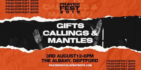 Prayerfest 2019 - GIFTS, CALLINGS & MANTLES tickets