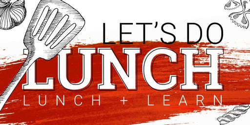 Lunch + Learn Lubbock