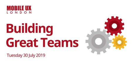 July Meetup - Building Great Teams tickets