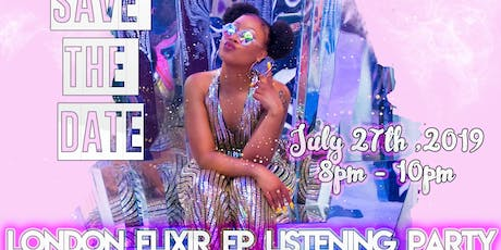 """London Elixir """"Listen To M3"""" EP Listening Party tickets"""
