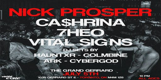 Nick Prosper & Ca$hRina w/ Guests at The Grand Gerrard, Toronto