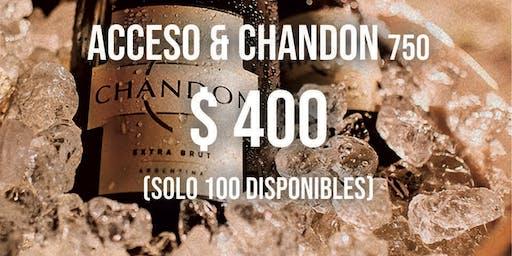 Acceso & Botella de Chandon 750 cc (solo 100 tickets disponibles)