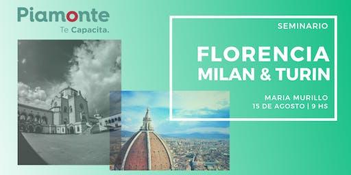 Seminario Florencia, Milán y Turin