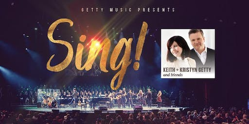Sing! Augusta with Keith and Kristyn Getty