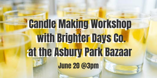Workshop Hosted by Brighter Days Co. at the Asbury Park Bazaar