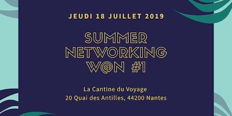 Summer Networking W@N #1 billets