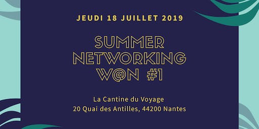 Summer Networking W@N #1