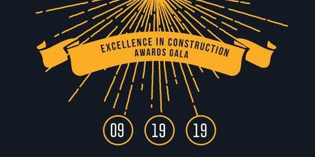 Excellence in Construction Awards Gala tickets