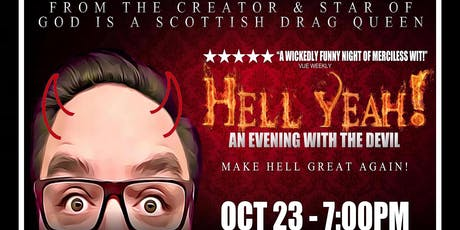 Hell Yeah - An Evening with the Devil tickets