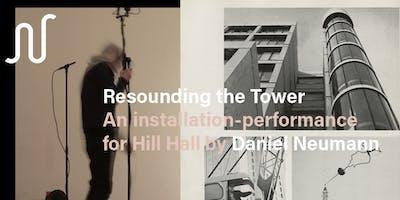 Daniel Neumann: Resounding the Tower | Sunday, June 30