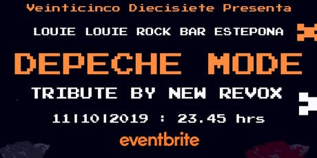 DEPECHE MODE TRIBUTE by NEW REVOX en LOUIE LOUIE ESTEPONA entradas