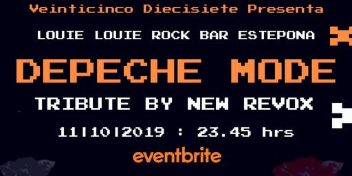 DEPECHE MODE TRIBUTE by NEW REVOX en LOUIE LOUIE ESTEPONA