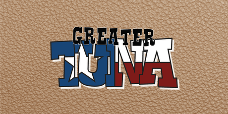 Greater Tuna tickets