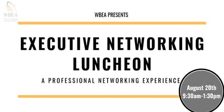 WBEA 2019 Executive Networking Luncheon tickets