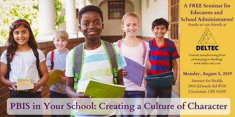 PBIS in Your School: Creating a Culture of Character tickets