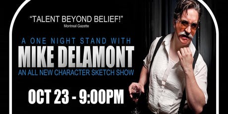 A One Night Stand with MIKE DELAMONT tickets