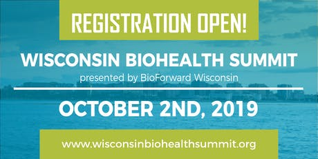 Wisconsin Biohealth Summit 2019 - Presented by BioForward tickets