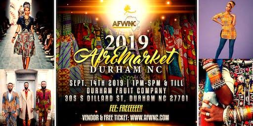 2019 AfroMarket Durham NC - African Fashion Week NC