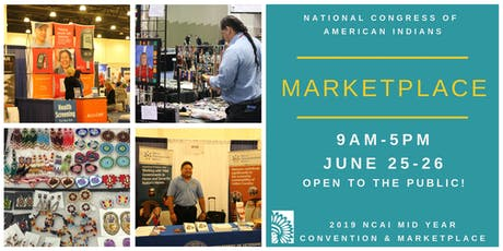 National Congress of American Indians 2019 Mid Year Marketplace tickets