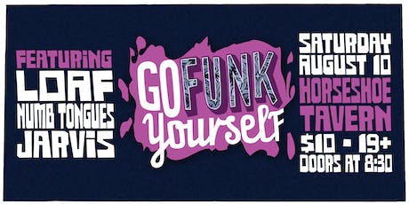 Go FUNK Yourself tickets