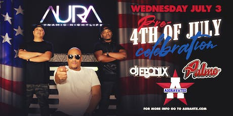 Pre 4th of July Celebration, Aura Eye Spy Wednesdays ft. DJ Palmo, DJ Ebonix & DJ Aggravated |07.03.19| tickets