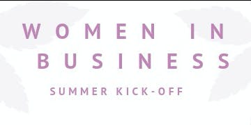 Women in Business Summer Kick-off