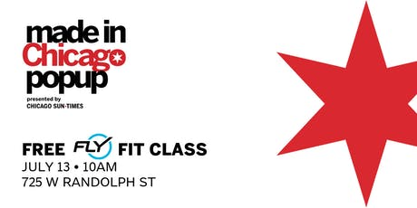 Free FlyFIT Class at Made in Chicago Pop Up tickets