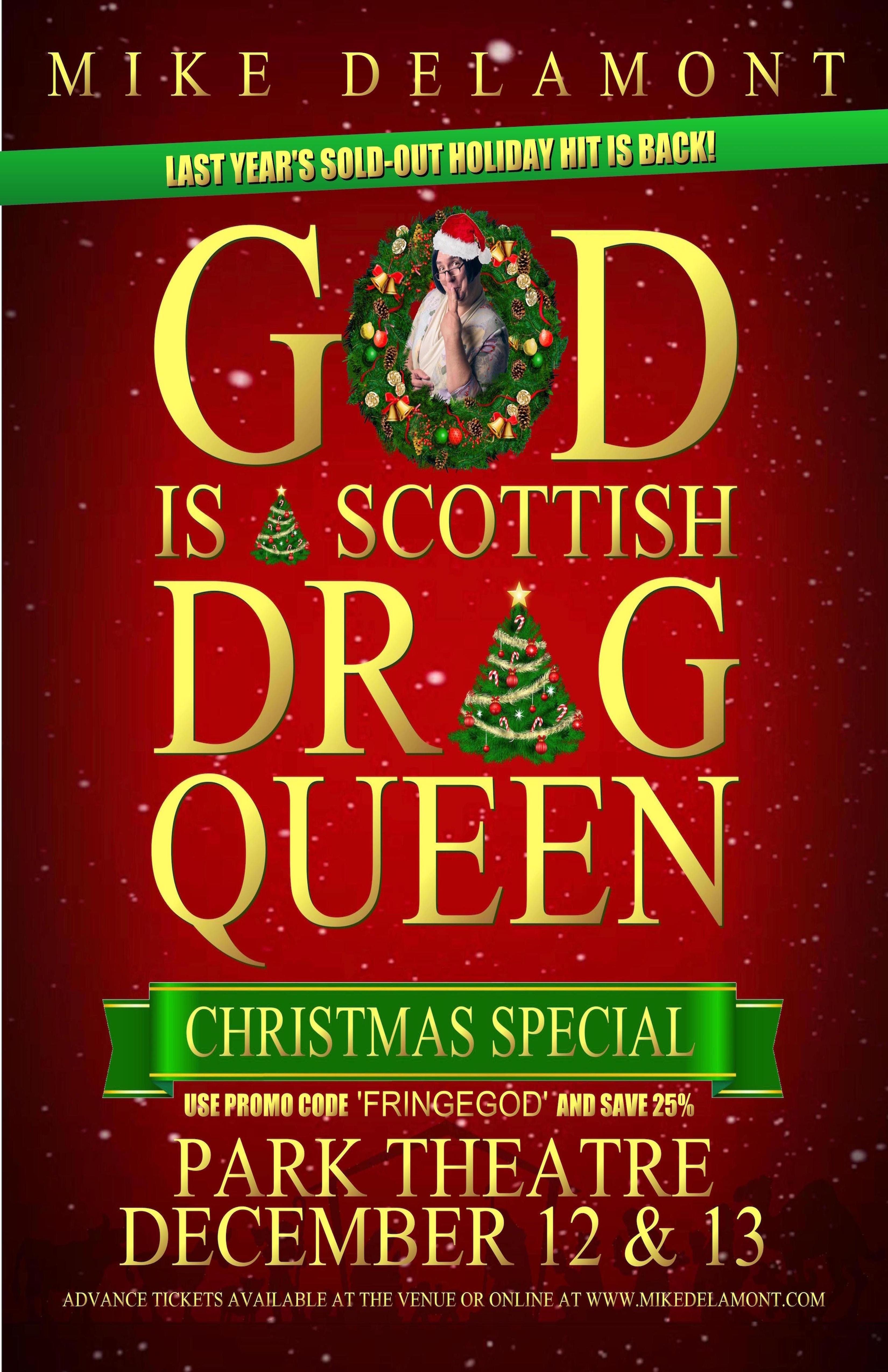 Drag Queen Christmas.God Is A Scottish Drag Queen Christmas Special F Tickets