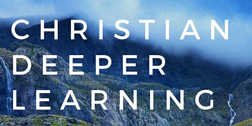 Christian Deeper Learning 2020 Conference - Team of 3 or more