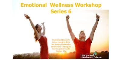 Emotional Wellness - Series 6 Workshop