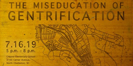 """The Miseducation of Gentrification""  Part II  tickets"