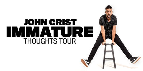 John Crist - IMMATURE THOUGHTS TOUR - Moncton, NB tickets