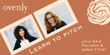 Learn to Pitch with CEO Erin Patinkin & Investor Sarah Foley tickets
