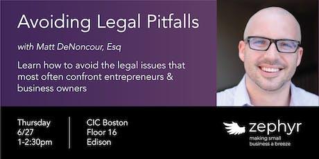 Avoiding Legal Pitfalls tickets