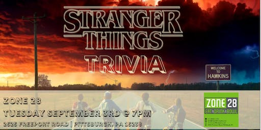 Stranger Things Trivia at Zone 28