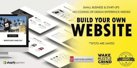 Build Your Own Website - No Coding or Graphic Skills Needed | Entrepreneurship Class by Wake Hustle Grind tickets