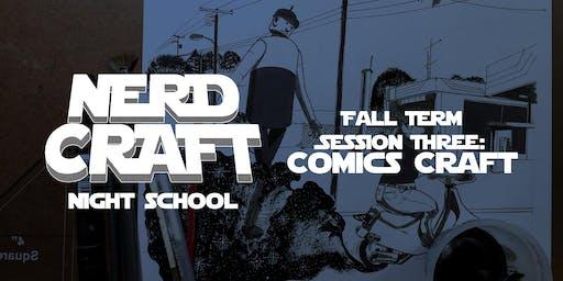 Nerd Craft Night School:  Comics Craft 09/24 & 09/26