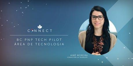 e-Visa Connect - BC PNP Tech Pilot: saiba tudo sobre o programa de imigração focado na área de tecnologia. tickets