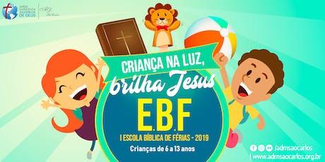 1ª EBF - Escola Bíblica de Férias ingressos