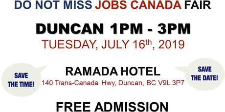 Duncan Job Fair - July 16th, 2019 tickets