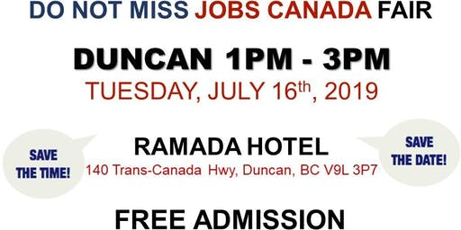Duncan Job Fair - July 16th, 2019