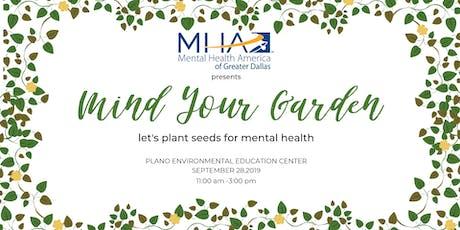 Mind Your Garden tickets