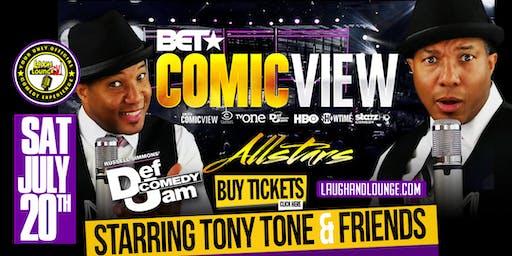 Comicview All Stars | Starring Comedian Tony Tone