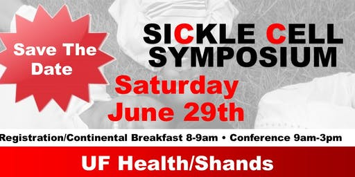 Sickle Cell Disease Symposium: Educate, Equip, and Empower