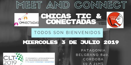 "Chicas Tic y Conectadas ""Meet and Connect"" en CLT Córdoba entradas"