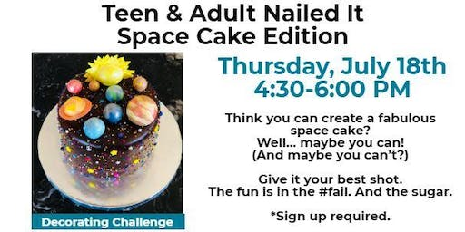 Teen and Adult Nailed It Space Cake Edition